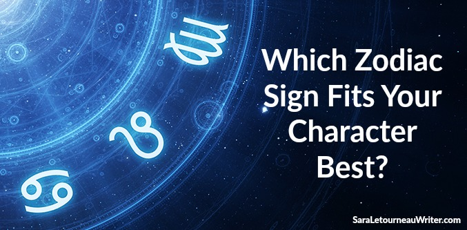 Which Zodiac Sign Fits Your Character Best Plus A New Worksheet Sara Letourneau